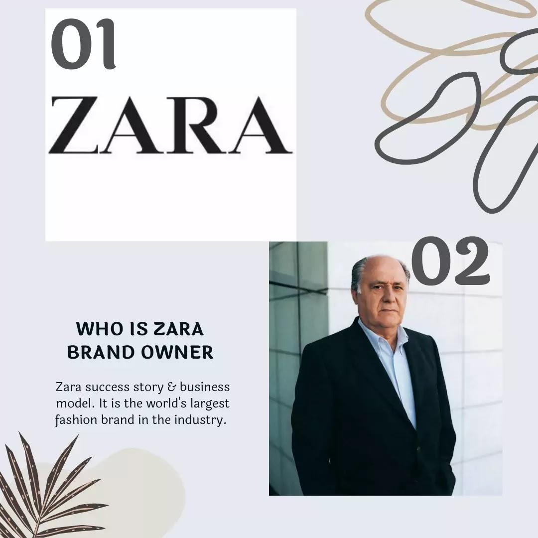 WHO OWNS ZARA BRAND?