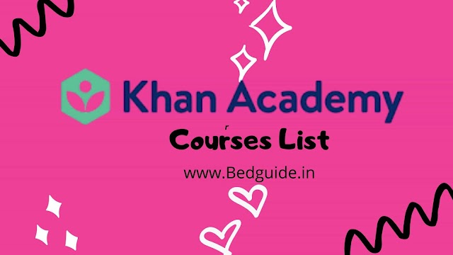 Why Is Everyone Talking About Khan Academy Courses List?
