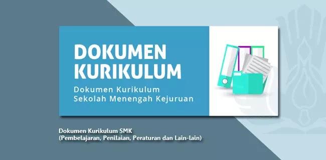 Dokumen-Kurikulum-SMK-(Pembelajaran,-Penilaian,-Peraturan-dan-Lain-lain)