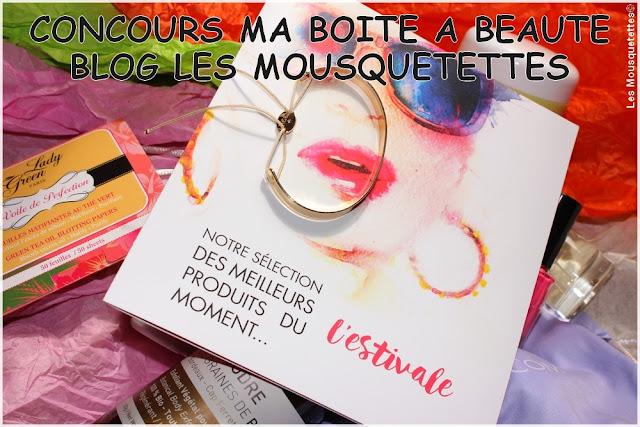 Concours Ma Boîte à Beauté juillet 2016 - Blog Beauté Les Mousquetettes©
