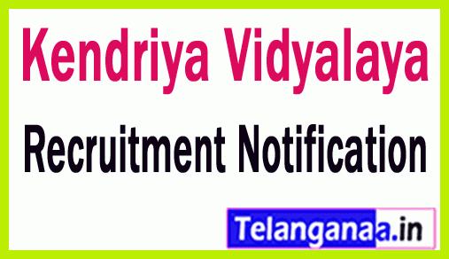 Kendriya Vidyalaya Sangthan Recruitment Notification