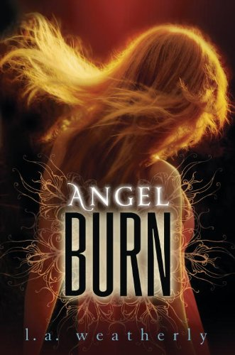 Giveaway: Angel Burn by L.A. Weatherly