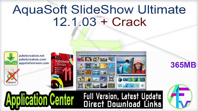 AquaSoft SlideShow Ultimate 12.1.03 + Crack