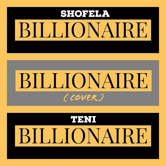 MUSIC: Shofela - Billionaire [Cover]