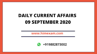 Daily Current Affairs 09  SEP 2020