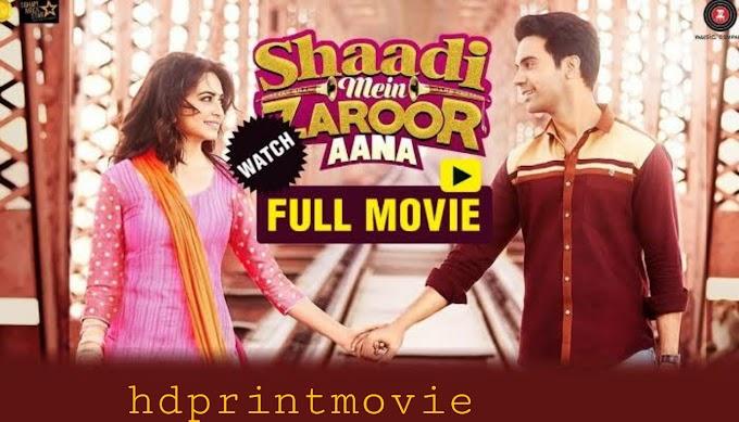 shadi me jarur aana full movie online | shaadi mein zaroor aana full movie online free download