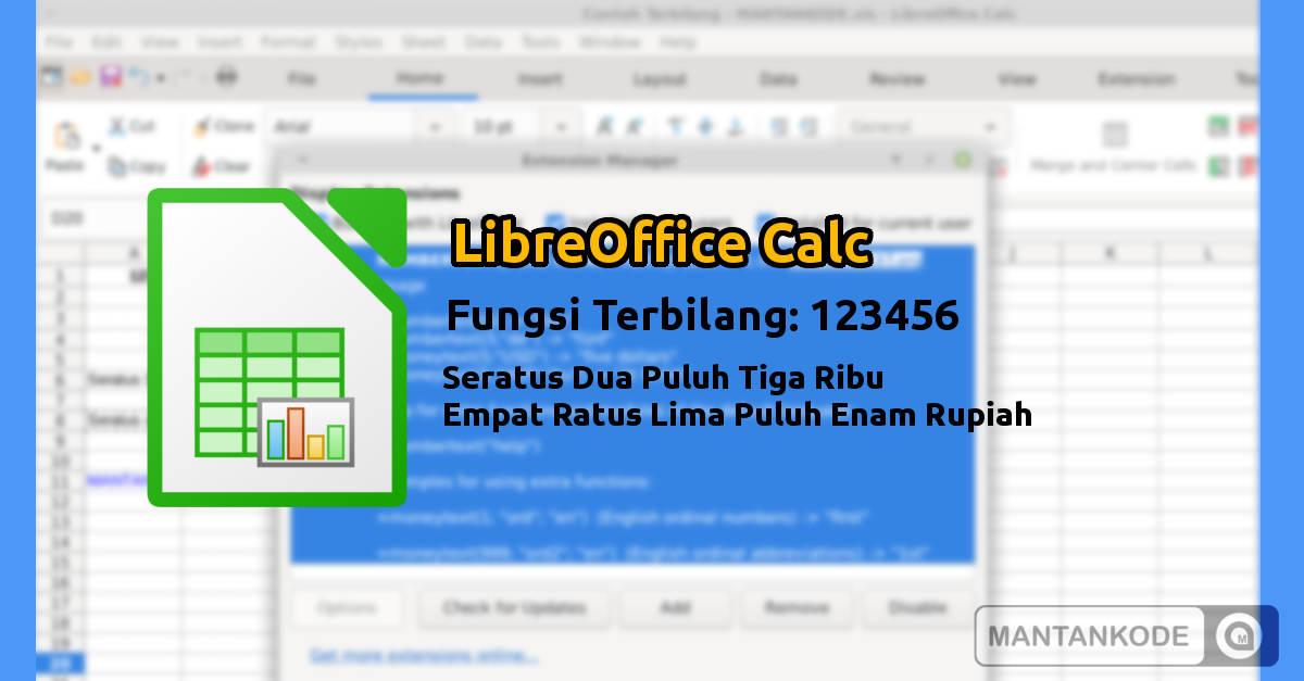 LibreOffice Calc Merubah Angka ke Terbilang - mantankode