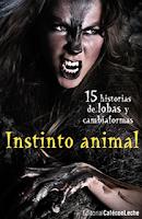 """Portada del libro """"Instinto animal: Quince historias de lobas y cambiaformas"""", de Varios Autores"""
