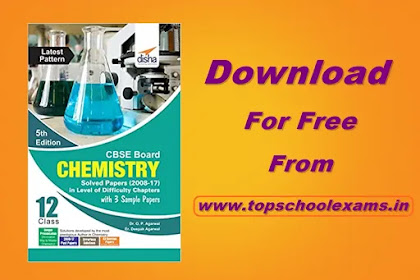 Download Disha CBSE Board Class 12 Chemistry Solved Papers with 3 Sample Papers PDF