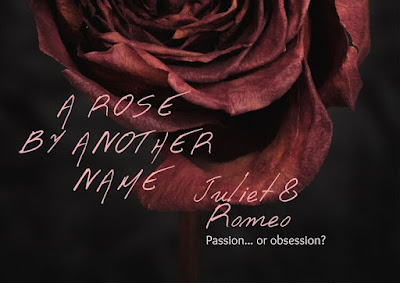 A rose by any other name: Juliet & Romeo - Marginalia