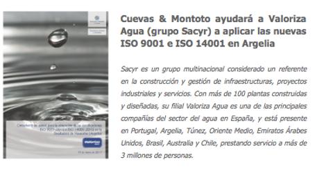 Contrato con Valoriza Agua (Grupo Sacyr) por el que le ayudará a implantar las nuevas ISO 9001 e ISO 14001 en Argelia.