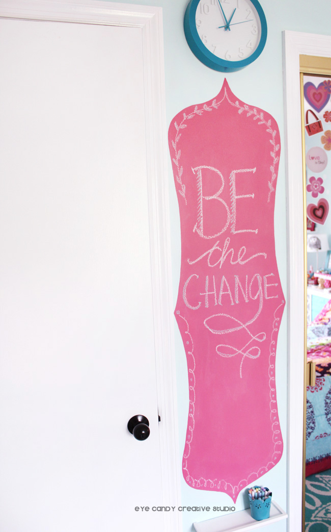 steps to painting a custom chalkboard wall, be the change, girls room
