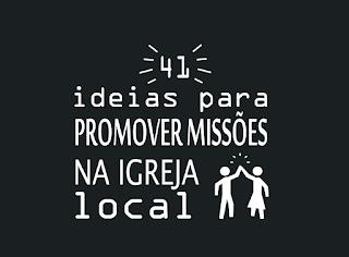ideias para missões na igreja local