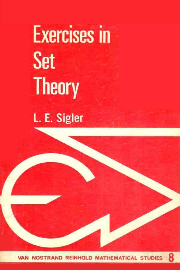 Exercises in set theory – L. E. Sigler
