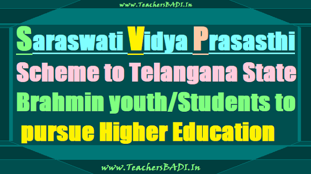Saraswati Vidya Prasasthi Scheme to TS Brahmin youth/Students to pursue higher education