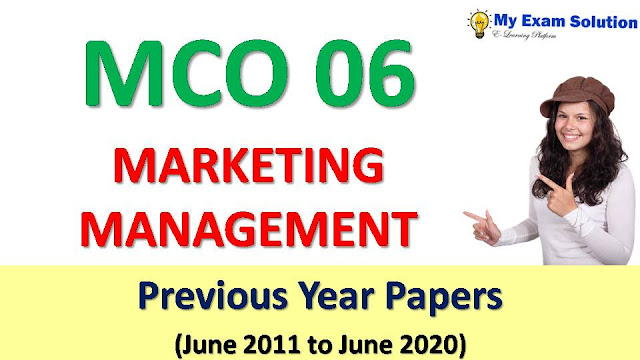 MCO 06 MARKETING MANAGEMENT Previous Year Papers