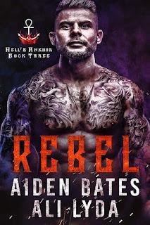 Rebel   Hell's Ankhor #3   Aiden Bates & Ali Lyda