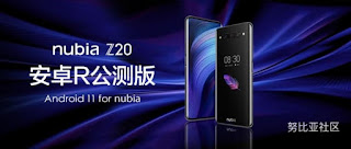 android r 11,android 11,android 11 samsung,huawei android 11,nubia,nubia z20,android 11,nuoio x,