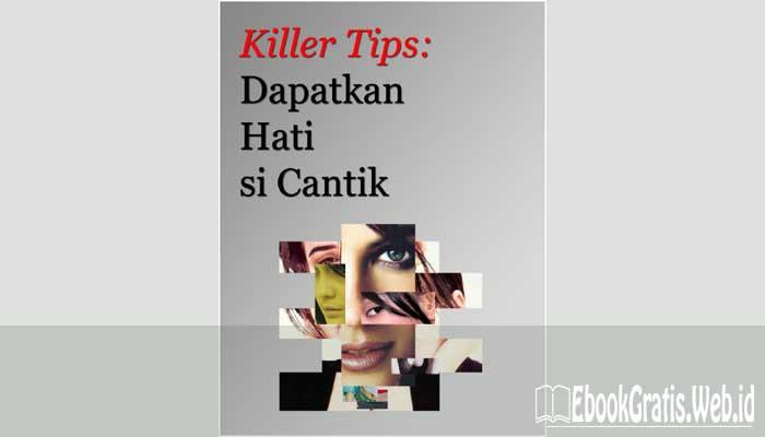 Ebook Killer Tips Dapatkan Hati Si Cantik
