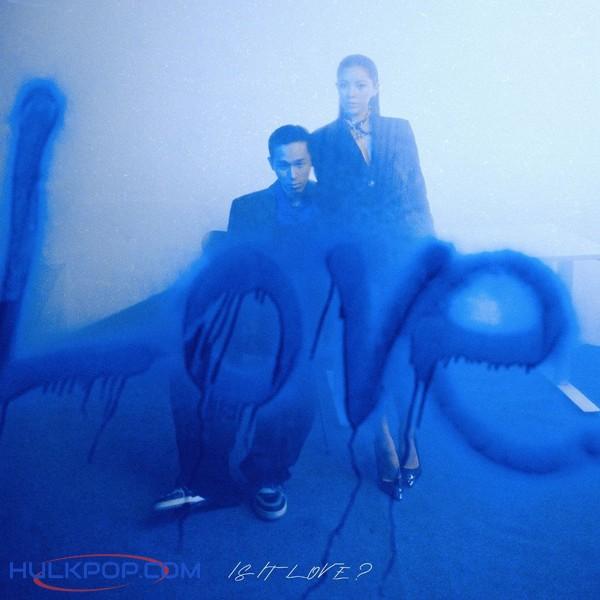 Sik-K – Is It Love? (Feat. MOON) (Prod. GXXD) – Single