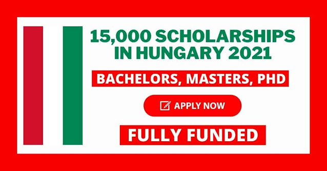 15000 Scholarships in Hungary 2021 | Fully Funded Scholarships Available