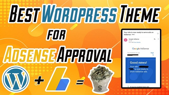 Best WordPress Themes For Adsense Approval