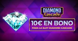 paston 10 euros gratis Slot Diamond Cascade hasta 10 enero 2021