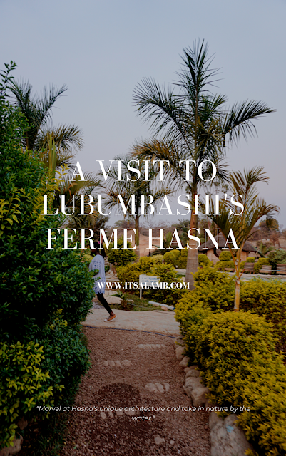 A Visit to Lubumbashi's Ferme Hasna | Read it on www.itsalamb.com | #Travel #Adventure #CongoPositif #Lubumbashi #Africa #Globetrotter #DemocraticRepublicOfCongo