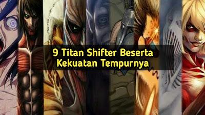 Pengertian Titan Shifter dan Kesembilan Macam Contohnya