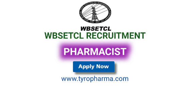 WBSETCL Recruitment 2019 – Apply for Pharmacist job in WBSETCL