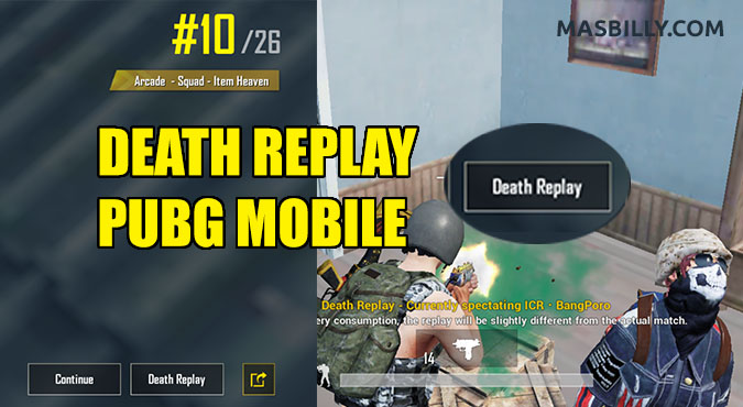 Cara Mengaktifkan Fitur Death Replay PUBG Mobile Untuk Semua HP
