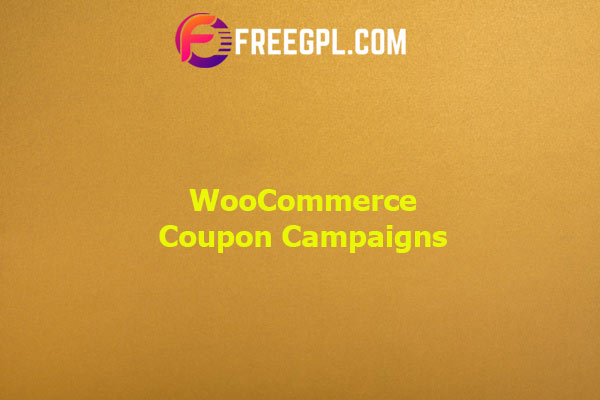 WooCommerce Coupon Campaigns Nulled Download Free