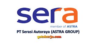 Lowongan Kerja PT Serasi Autoraya (ASTRA GROUP)