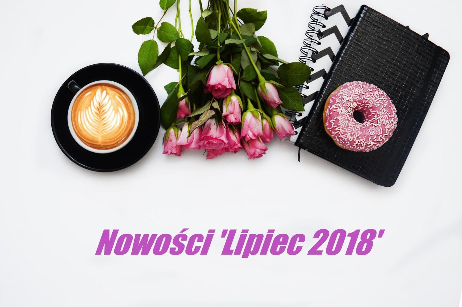 Nowości 'Lipiec 2018'