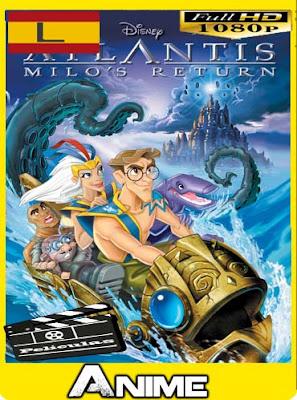 Atlantis El Regreso De Milo [2003]HD [1080P] latino [GoogleDrive-Mega]nestorHD