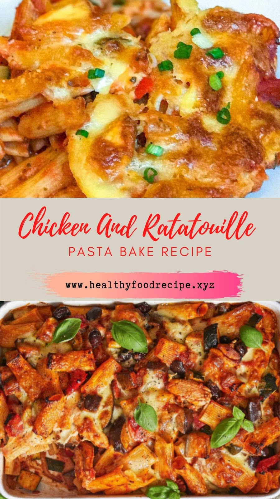 Chicken And Ratatouille Pasta Bake Recipe