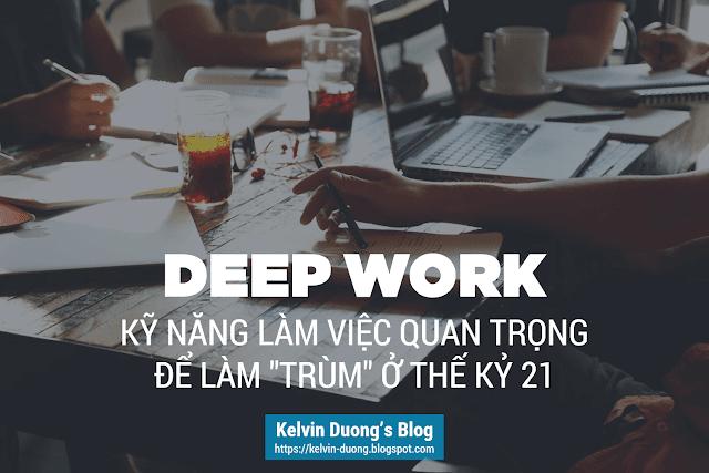 Deep Work - Ky nang lam viec quan trong the ky 21