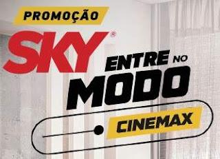 Cadastrar Promoção Sky 2018 Entre No Modo Cinemax 15 Tvs e 100 Kits Filmes