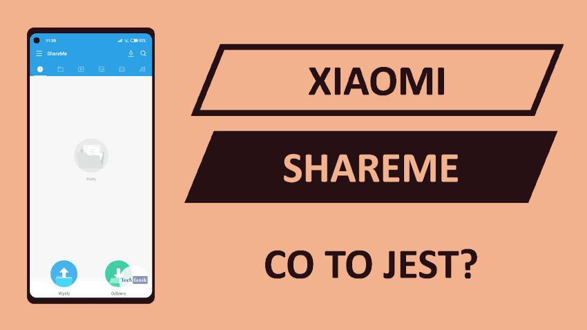 Xiaomi ShareMe (Mi Drop) czyli Jak szybko przesłać pliki między dwoma smartfonami?