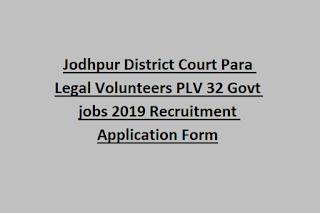 Jodhpur District Court Para Legal Volunteers PLV 32 Govt jobs 2019 Recruitment Application Form