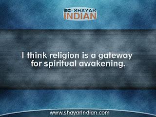 Religion Quotes  - Spiritual Awakening
