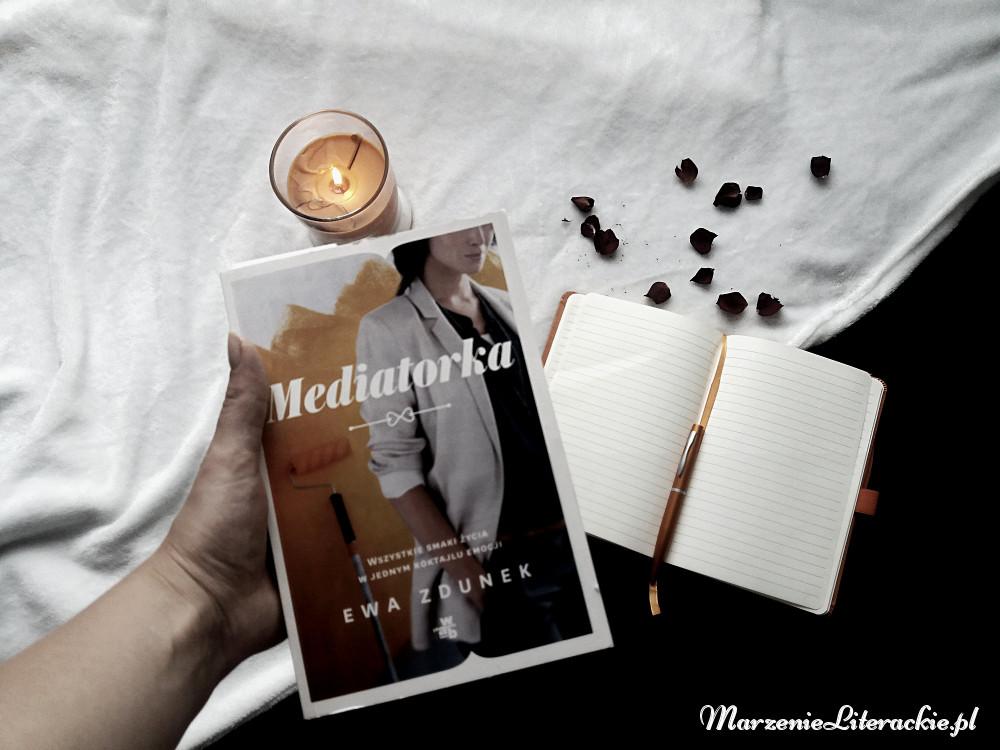 Ewa Zdunek, Mediatorka, Recenzja, Marzenie Literackie