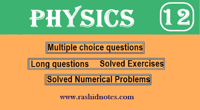 2nd Year Physics Notes - Rashid Notes