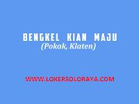 Loker Klaten Operator Mesin Bubut / Milling di Bengkel Kian Maju