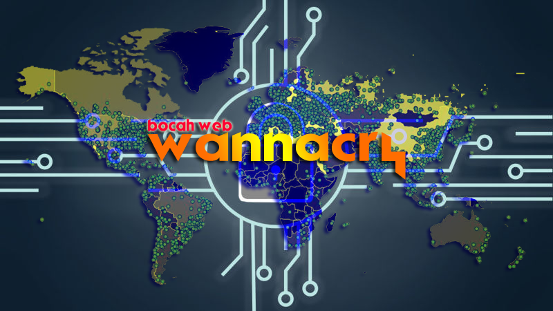 ransomeware wannacry bocahweb.blogspot.co.id