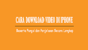 Cara Download Video di iPhone