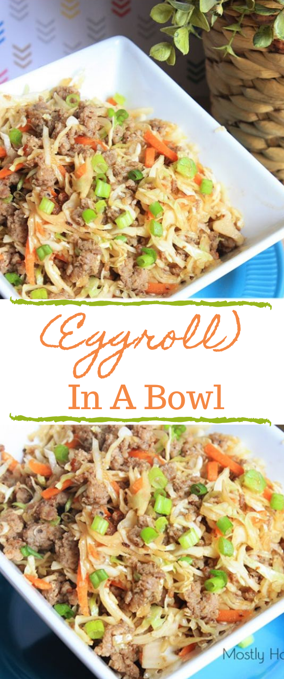 Eggroll In A Bowl #egg #roll #diet #dinner #healthy