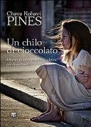 Chava Kohavi Pines-Un chilo di cioccolato-Traduzione di Francesca Cosi e Alessandra Repossi