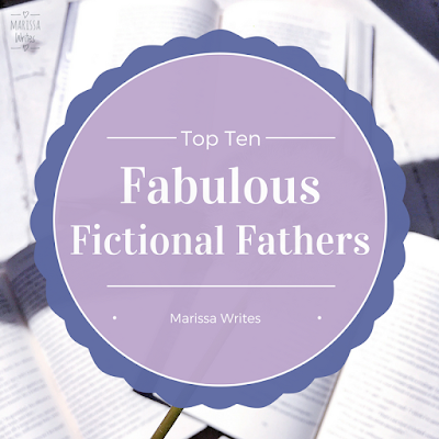 10 Fictional Dads Worth Meeting - Top Ten Tuesday on Reading List