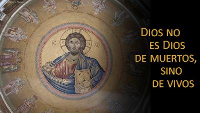 Evangelio de hoy según san Marcos (12, 18-27): Dios no es Dios de muertos, sino de vivos